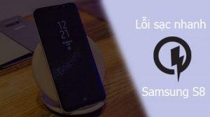 Cách sửa lỗi Samsung S8 sạc nhanh không hoạt động