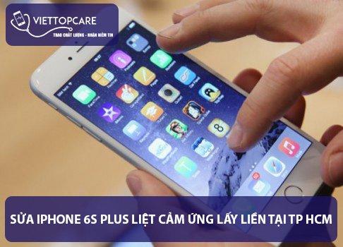 Sua-iphone-6s-Plus-liet-cam-ung-lay-lien-tai-TP HCM-1