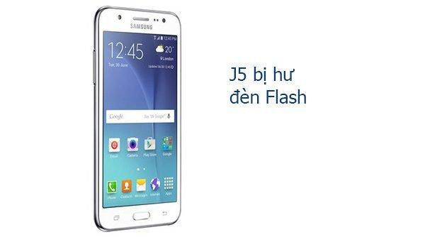 Khắc phục Samsung Galaxy J5/ J5 2016 bị hư đèn flash nhanh chóng