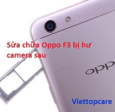 sửa chữa oppo f3 bị hư camera ở tphcm
