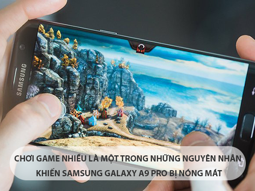 samsung-galaxy-a9-pro-bi-nong-may-2