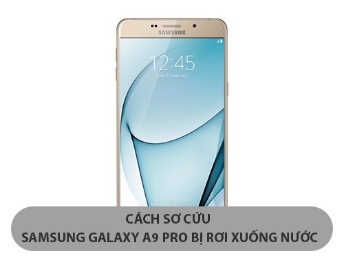 samsung-galaxy-a9-pro-bi-roi-xuong-nuoc-1