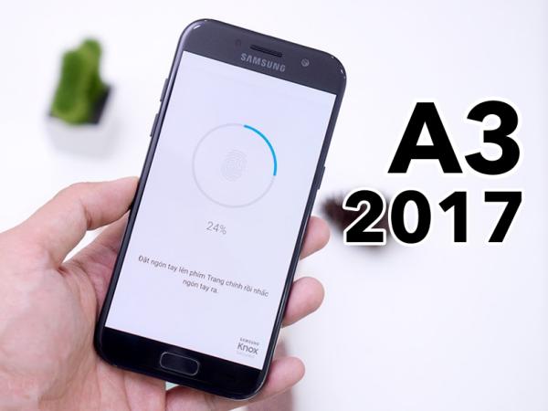Khắc phục Samsung Galaxy A3 2017 bị lỗi vân tay nhanh chóng