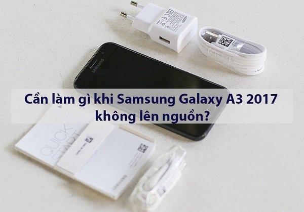Sửa chữa Samsung Galaxy A3 2017 không lên nguồn nhanh chóng