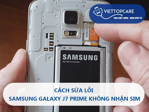 sua-loi-samsung-galaxy-j7-prime-khong-nhan-sim