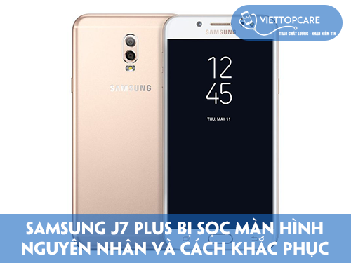sua-chua-samsung-galaxy-j7-plus-bi-soc-man-hinh-2