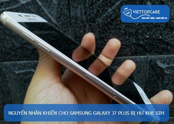 Sửa, thay khe sim Samsung Galaxy J7 Plus