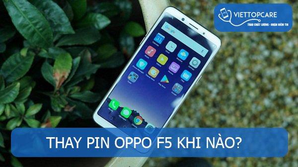Thay pin Oppo F5