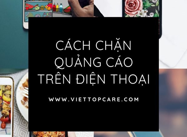 chan-tat-quang-cao-tren-dien-thoai-android