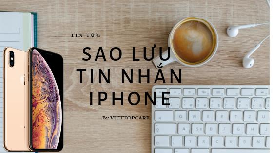 sao-luu-tin-nhan-iphone