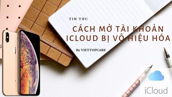 tai-khoan-icloud-bi-vo-hieu-hoa1